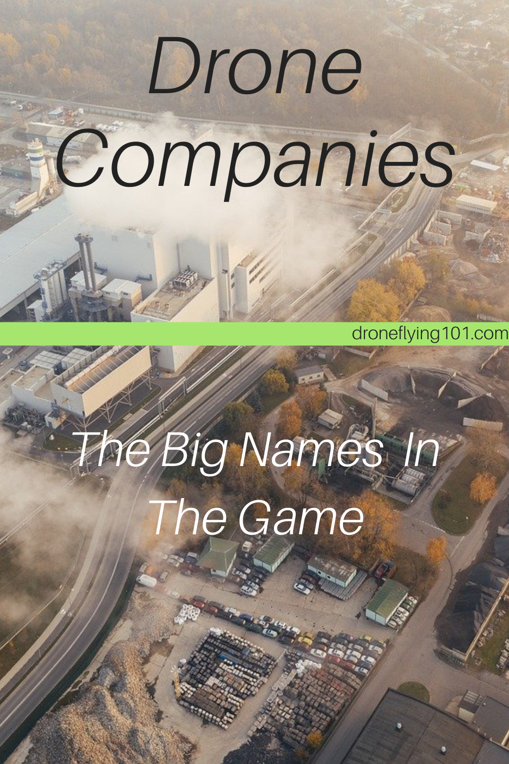 Drone Companies: The Big Names In The Game